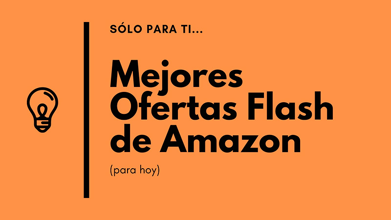 Ofertas Flash de Amazon